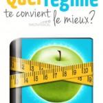 Quel régime te convient le mieux?